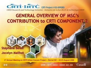 GENERAL OVERVIEW OF MSC's CONTRIBUTION to CRTI COMPONENT 2