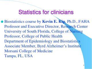 Statistics for clinicians