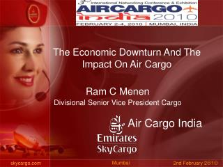 The Economic Downturn And The Impact On Air Cargo