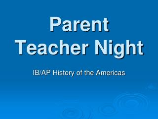Parent Teacher Night