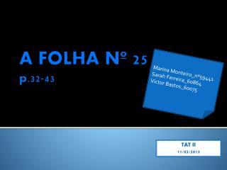A FOLHA Nº25 p.32-43