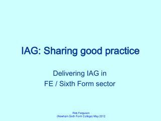 IAG: Sharing  good  practice