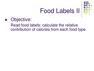 Food Labels II