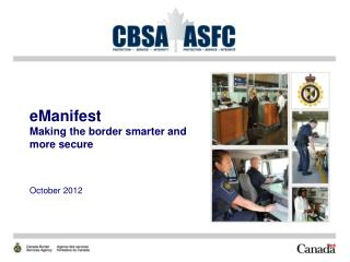eManifest Making the border smarter and more secure
