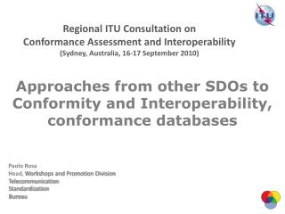 Approaches from other SDOs to Conformity and Interoperability, conformance databases