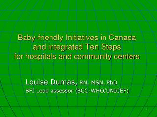 Baby-friendly Initiatives in Canada and integrated Ten Steps for hospitals and community centers