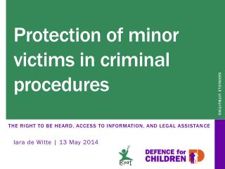 Protection of minor victims in criminal procedures