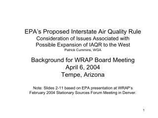 EPA's Proposed Interstate Air Quality Rule Consideration of Issues Associated with