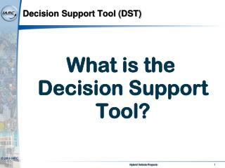 Decision Support Tool (DST)