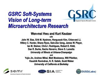 GSRC Soft-Systems Vision of Long-term Microarchitecture Research