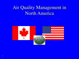 Air Quality Management in North America