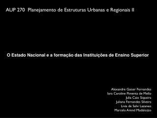 AUP 270  Planejamento de Estruturas Urbanas e Regionais II