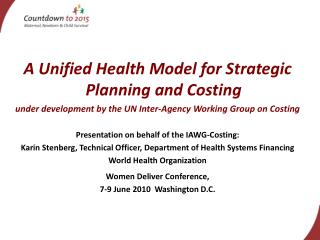 A Unified Health Model for Strategic Planning and Costing