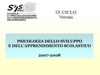 PSICOLOGIA DELLO SVILUPPO E DELL'APPRENDIMENTO SCOLASTICO 2007-2008