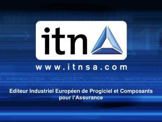 Editeur Industriel Européen de Progiciel et Composants  pour l'Assurance