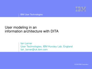 User modeling in an  information architecture with DITA