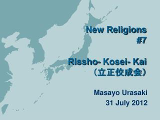 New Religions #7 Rissho- Kosei- Kai (立正佼成会)