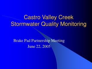 Castro Valley Creek  Stormwater Quality Monitoring