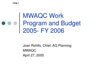 MWAQC Work Program and Budget 2005- FY 2006
