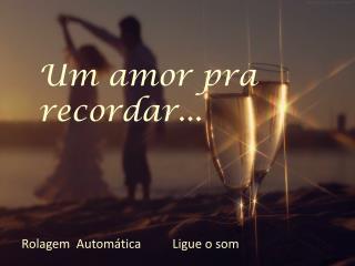 Um amor pra recordar...