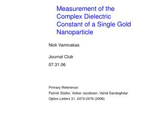 Measurement of the Complex Dielectric Constant of a Single Gold Nanoparticle