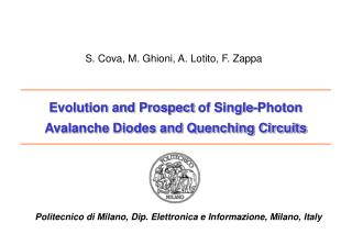 Evolution and Prospect  of Single-Photon  Avalanche Diodes and Quenching Circuits