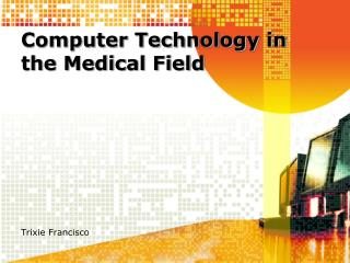 Computer Technology in the Medical Field
