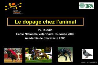 Le dopage chez l animal