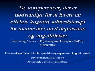1. reservel�ge Lasse Schmidt specialist og supervisor i kognitiv terapi