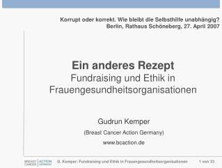 Ein anderes Rezept Fundraising und Ethik in Frauengesundheitsorganisationen