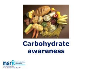 Carbohydrate awareness