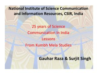 National Institute of Science Communication and Information Resources, CSIR, India