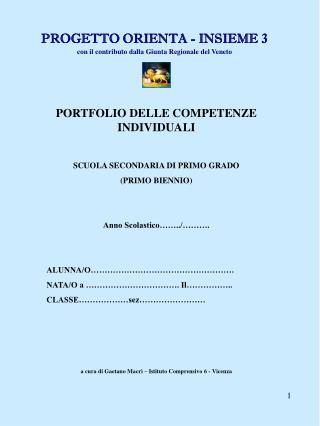 PROGETTO ORIENTA - INSIEME 3 con il contributo dalla Giunta Regionale del Veneto