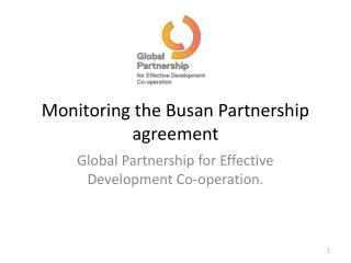 Monitoring the  Busan  Partnership agreement