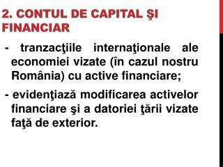 2. CONTUL DE CAPITAL ?I FINANCIAR