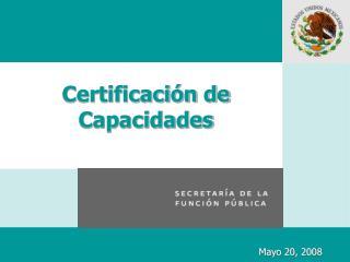 Certificación de Capacidades