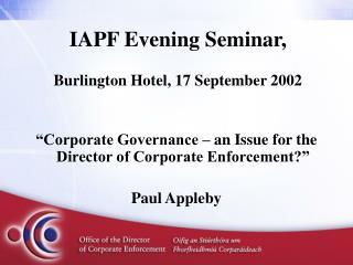 IAPF Evening Seminar, Burlington Hotel, 17 September 2002