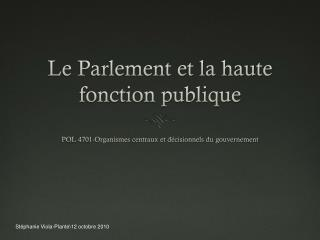 Le Parlement et la haute fonction publique