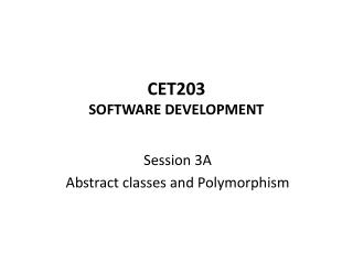 CET203 SOFTWARE DEVELOPMENT
