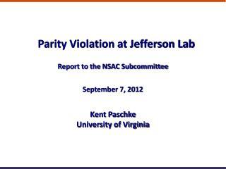 Parity Violation at Jefferson Lab
