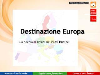Destinazione Europa