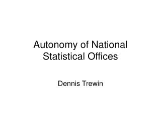 Autonomy of National Statistical Offices