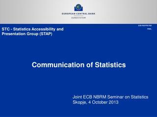 Communication of Statistics
