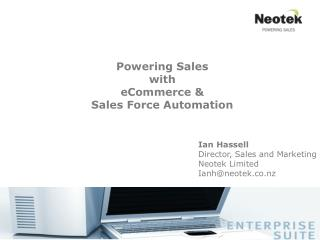 Powering Sales with eCommerce &  Sales Force Automation