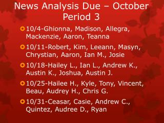 News Analysis Due  – October Period 3