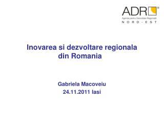Inovarea si dezvoltare regionala  din Romania