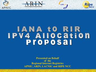 IANA to RIR IPv4 Allocation Proposal