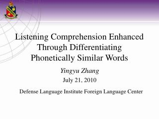Listening Comprehension Enhanced Through Differentiating  Phonetically Similar Words
