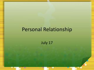 Personal Relationship