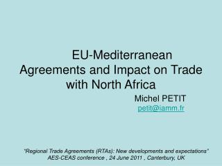 EU-Mediterranean Agreements and Impact on Trade with North Africa